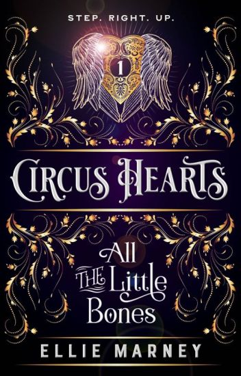 Circus Hearts 1: All The Little Bones