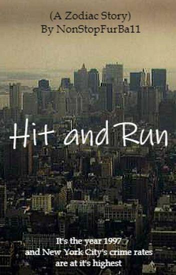 Hit and Run (A Zodiac Story)