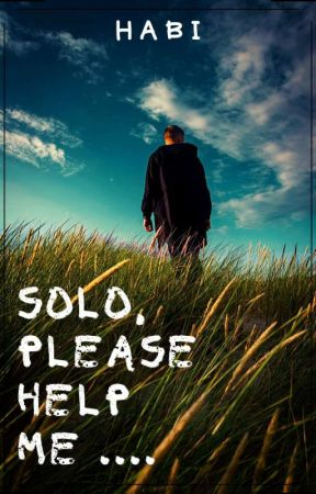 Solo, Please Help Me (Complete) by puspadenta