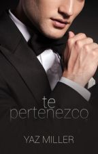 Te Pertenezco (#1) by YazMiller