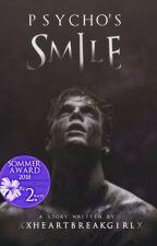 Psycho's smile by xxheartbreakgirlx