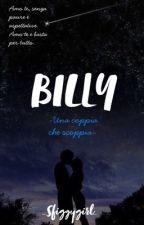 Billy ~ Una coppia che scoppia  by _Sfiggygirl_