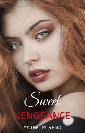 Sweet Vengeance by LadyOfCythera