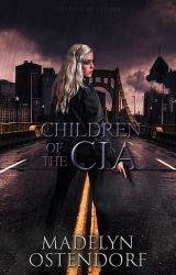 Children of the CIA (On Hold) by DarknessArise