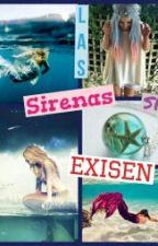 ºLas Sirenas Si Existenº (Harry Styles & tu) by DanielaForeverYou