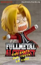 Fullmetal Alchemist One-shots and Truth or Dare Collaboration with Geckoito by badwolfgirl36