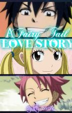 A Fairy Tail Love Story by kitty_barbie