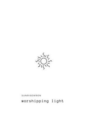 Worshipping Light   THS #2 by sunrisewren