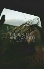 The Beautiful and Damned by the_suburbs