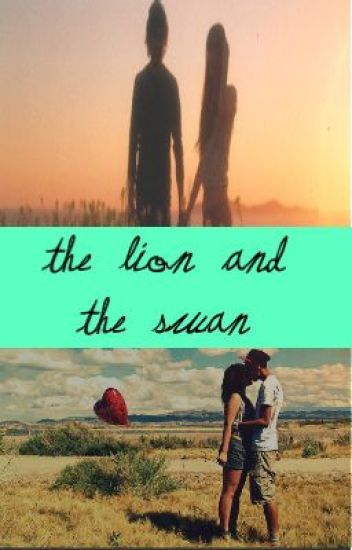 The Lion and the Swan
