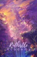 Ruthistle Academy: School of Magic by Loys_12