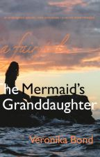 The Mermaid's Granddaughter by VDWBond
