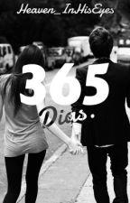 Trescientos sesenta y cinco días. by Heaven_InHisEyes