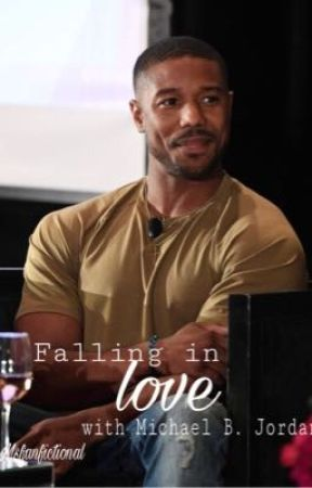 Falling In Love With Michael B. Jordan | love story by MsFanfictional