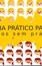 O Guia Prático Para Adultos Sem Prática by JulianaCristina503