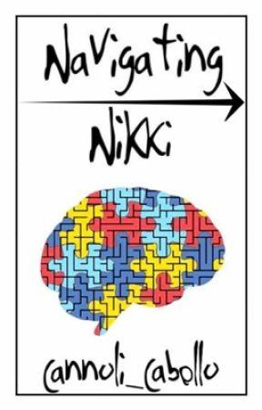 Navigating Nikki by Cannoli_cabello
