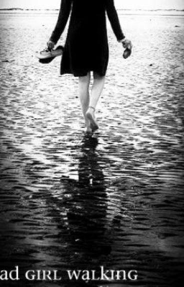 Dead Girl Walking(ON HOLD)
