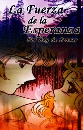 La Fuerza de la Esperanza by AdyFernandez13