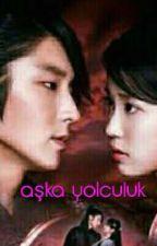 Aşka Yolculuk. by jeongyeon20