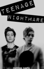 Teenage Nightmare (Lashton AU) by StayStrong_ILoveYou
