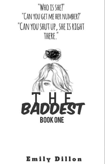 The Baddest :Book One: (Editing)