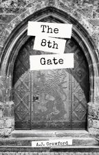 The 8th Gate by andicrawford