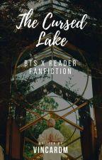 'The Cursed Lake' (Hybrid BTS X Reader AU) by VinCardM