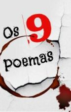 Os 9 Poemas by cassialorenn
