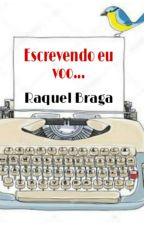 Escrevendo eu voo... by raquelbragaa