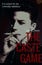 The Caste Game | Boyxboy 18+ by LadyBL_Shane