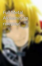Full Metal Alchemist rp roleplay! by Whiteout_101