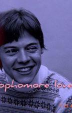 sophomore love [HARRY STYLES] by xlarrysdevotionx