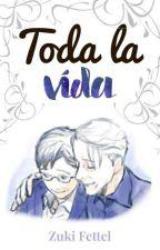 Toda la vida[Victuuri] [Oneshot] by ZukiFettel