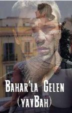 Baharla Gelen (YavBah) by blackswansbluebead