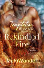 Temptation Island 7: Rekindled Fire by makiwander