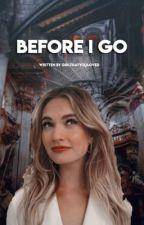 before i go - the hangover IIII by girlthatyouloved
