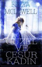 Güzel ve Cesur Kadın  (Asi İskoçlar 1. Kitap) by freyamclowell