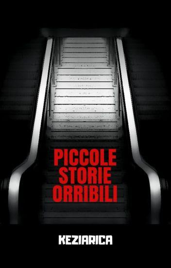 PICCOLE STORIE ORRIBILI