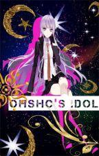 OHSHC'S IDOL by Angel_0927