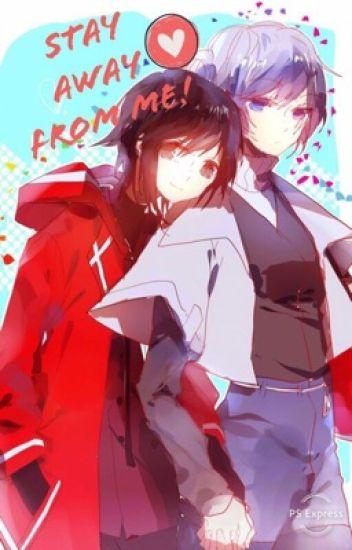 ᔕTᗩY ᗩᗯᗩY ᖴᖇOᗰ ᗰE!~ Ruby x Weiss ~ {High-School AU} DISCONTINUED
