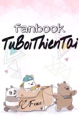 Fanbook về Quàng Thựn aka Tử Bối Thiên Tài :)