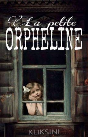 La petite orpheline by kliksini
