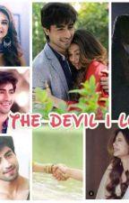 The DEVIL I LOVE (COMPLETED) by psupriya25