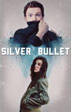 Silver Bullet  ➸  𝐏𝐞𝐭𝐞𝐫 𝐏𝐚𝐫𝐤𝐞𝐫 by -dragondreamer