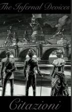 The Infernal Devices Citazioni by CupidaGranger