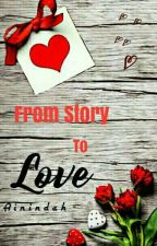 From Story to Love by Ainindah_
