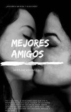 Mejores Amigos  by Jackson0411