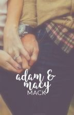 Adam & Macy | ✓ by _ashes