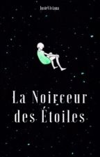 La Noirceur des Étoiles by JusteViviana
