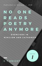 No One Reads Poetry Anymore by GTKnight